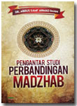Buku Pengantar Studi Perbandingan Madzhab