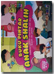 Buku Anak Bergambar Pintar Anak Shalih