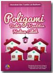 Buku Poligami Bukti Keadilan Hukum Allah