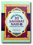Buku Profil 30 Sahabat Nabi Yang Dijamin Masuk Surga