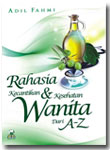 Buku Rahasia Kecantikan Dan Kesehatan Wanita dari A - Z