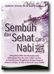 Buku Saku Sembuh Dan Sehat Cara Nabi