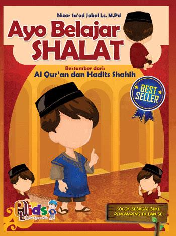 Buku Anak Serial Ibadah Ayo Belajar Shalat