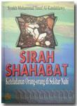 Buku Sirah Shahabat Keteladanan Orang Di Sekitar Nabi