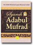 Buku Syarah Adabul Mufrod (2 Jilid)