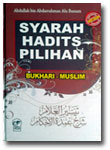Buku Syarah Hadits Pilihan Bukhari Muslim