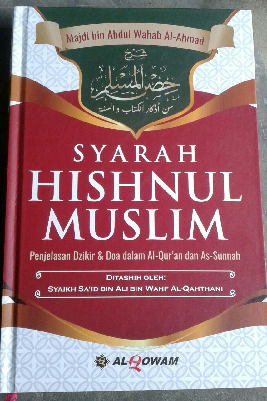 Buku Syarah Hishnul Muslim Penjelasan Dzikir Dan Doa cover 2