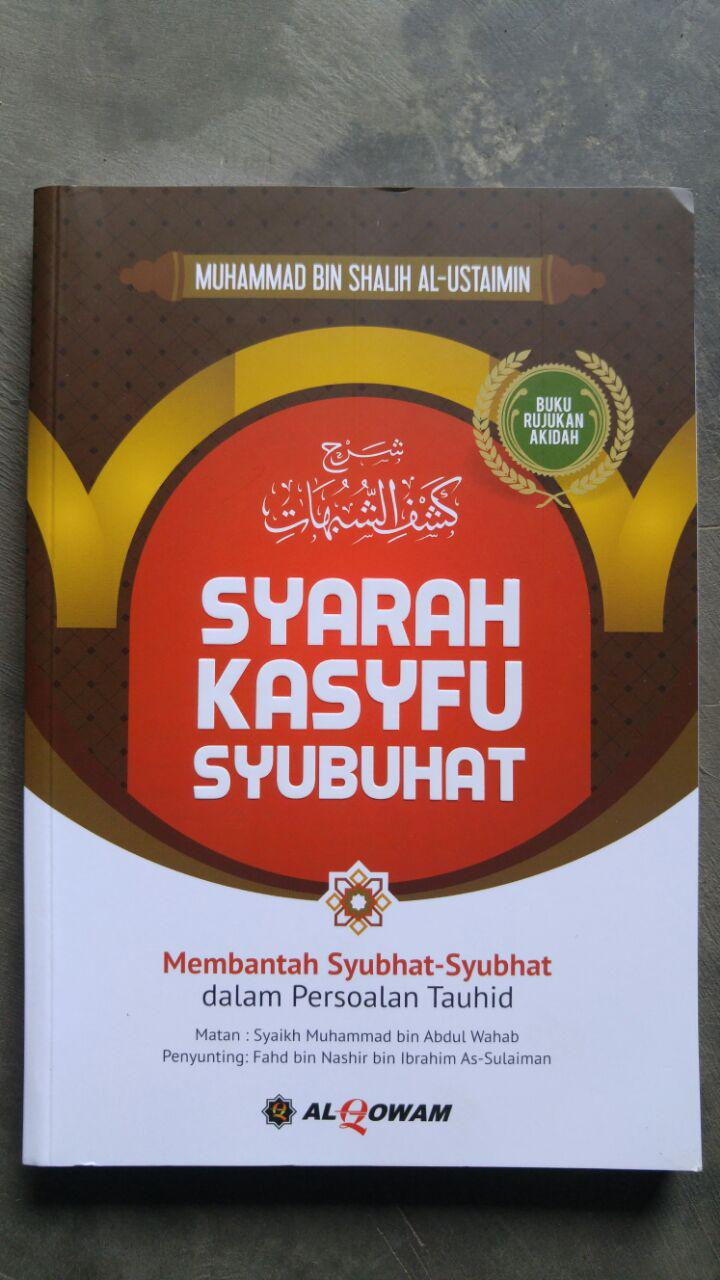 Buku Syarah Kasfu Syubhat Membantah Syubhat Persoalan Tauhid cover