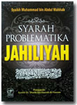 Buku Syarah Problematika Jahiliyah
