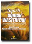 Buku Syarh Aqidah Wasithiyah Syaikhul Islam Ibnu Taimiyah