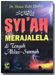 Buku Syiah Merajalela di Tengah Ahlus Sunnah