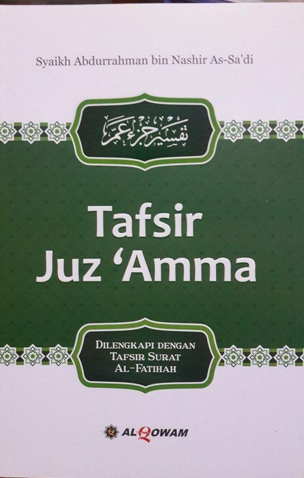 Buku Tafsir Juz 'Amma Dan Tafsir Al-Fatihah Syaikh Sa'di Cover