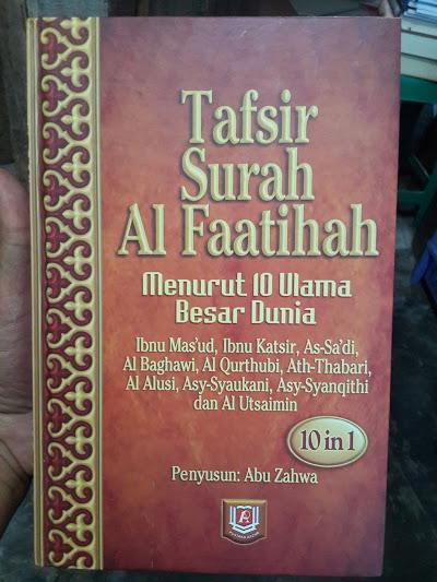 Buku Tafsir Surah Al Faatihah Menurut 10 Ulama Besar Dunia Cover