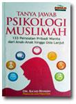 Buku Tanya Jawab Psikologi Muslimah 133 Persoalan wanita