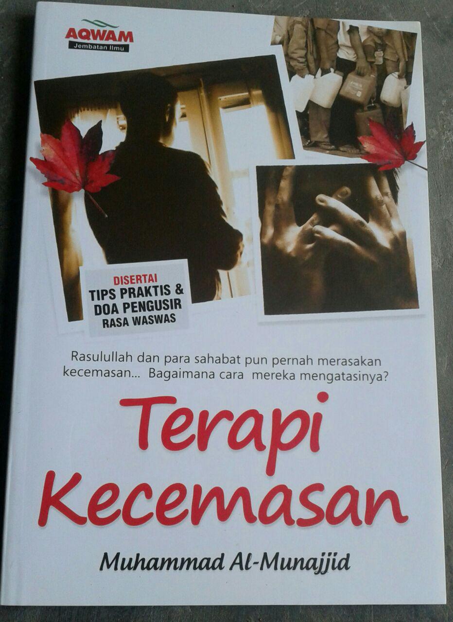 Buku Terapi Kecemasan Tips Praktis Doa Pengusir Rasa Waswas cover 2