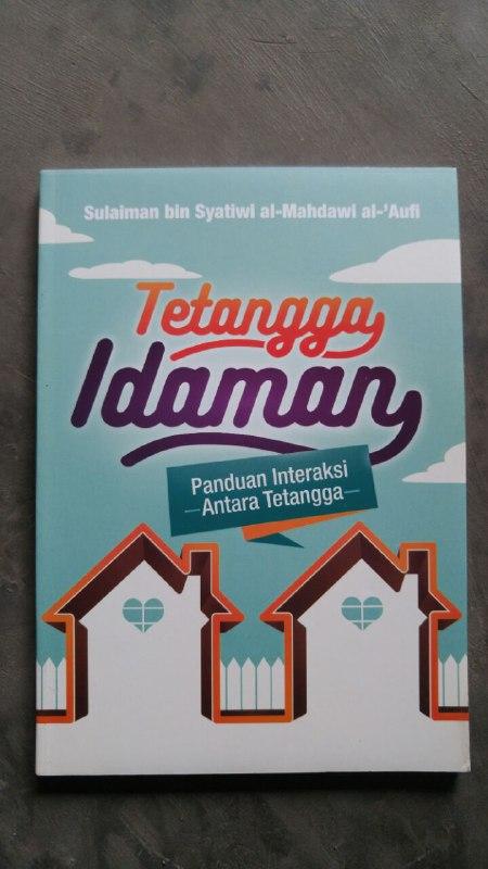 Buku Tetangga Idaman Panduan Interaksi Antara Tetangga cover